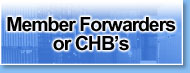 Member Forwarders or CHB's